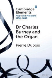 Dr. Charles Burney and the Organ
