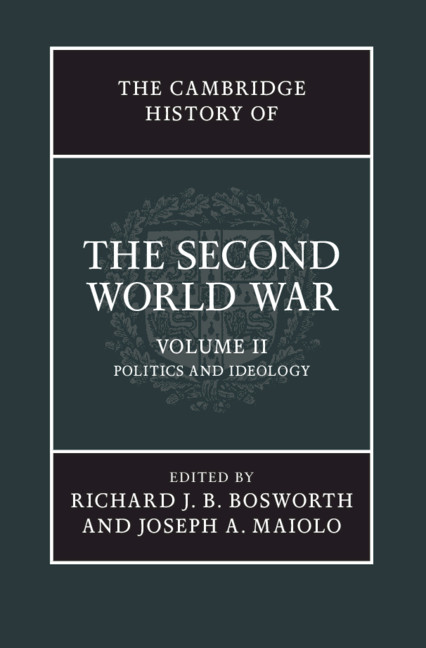 Ideologies Part I The Cambridge History Of The Second World War
