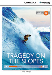 Tragedy on the Slopes Upper Intermediate Online only