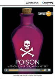 Poison: Medicine, Murder, and Mystery High Intermediate Online Only