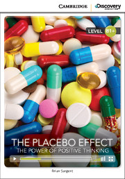 The Placebo Effect: The Power of Positive Thinking Intermediate Online Only
