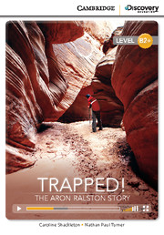 Trapped! The Aron Ralston Story High Intermediate