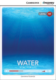 Water: Vital for Life Low Intermediate Online only