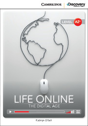 Life Online: The Digital Age Low Intermediate