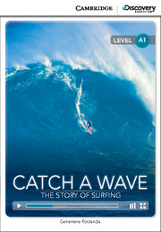 Catch a Wave: The Story of Surfing Beginning