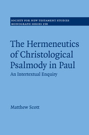 The Hermeneutics of Christological Psalmody in Paul