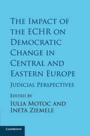 The Impact of the ECHR on Democratic Change in Central and Eastern Europe