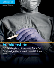 for AQA Frankenstein Cambridge Elevate enhanced edition