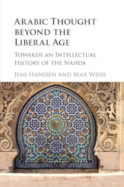 Arabic Thought beyond the Liberal Age