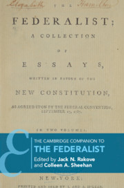 The Cambridge Companion to <I>The Federalist</I>