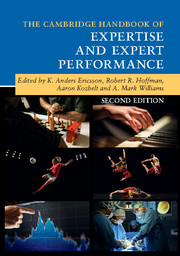 the cambridge handbook of expertise and expert performance edited by