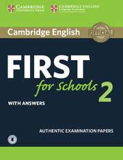 Cambridge English First for Schools 2