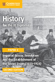 Imperial Russia, Revolution and the Establishment of the Soviet Union(1855-1924)Cambridge Elevate ed