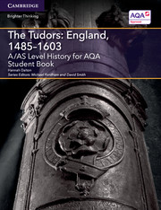 for AQA The Tudors: England, 1485-1603 Student Book