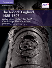 for AQA The Tudors: England, 1485-1603 Cambridge Elevate edition (2 Years)