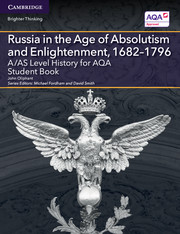 for AQA Russia in the Age of Absolutism and Enlightenment, 1682-1796 Student Book