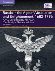 A/AS Level History for AQA Russia in the Age of Absolutism and Enlightenment, 1682–1796 Cambridge Elevate Edition (2 Years)