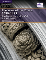 for AQA The Wars of the Roses, 1450-1499 Student Book