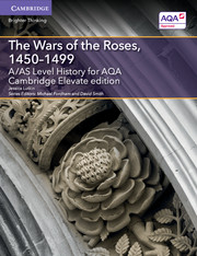 for AQA The Wars of the Roses, 1450-1499 Cambridge Elevate edition (2 Years)
