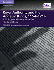for AQA Royal Authority and the Angevin Kings, 1154-1216 Student Book