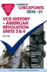 Cambridge Checkpoints VCE American Revolution 2016-21 and QuizMeMore