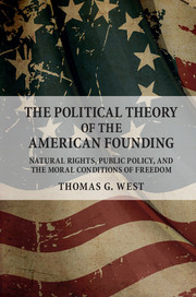 The Political Theory of the American Founding