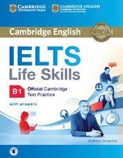 IELTS Life Skills Official Cambridge Test Practice B1