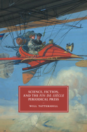 Science, Fiction, and the Fin-de-Siècle Periodical Press