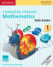 Cambridge Primary Mathematics Skills Builder 1