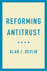 Reforming Antitrust