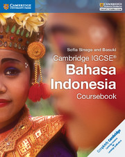Cambridge IGCSE® Bahasa Indonesia Coursebook