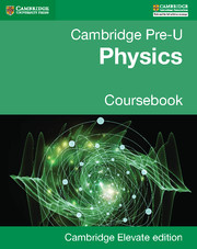 Pre-U Physics Coursebook Cambridge Elevate edition