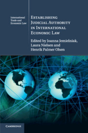 Establishing Judicial Authority in International Economic Law
