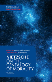 Nietzsche: <I>On the Genealogy of Morality</I> and Other Writings