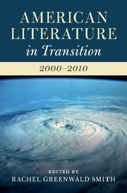American Literature in Transition, 2000–2010