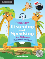 Cambridge Listening and Speaking for Schools Level 1