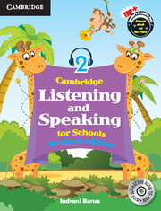 Cambridge Listening and Speaking for Schools Level 2