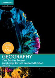 GCSE Geography for AQA Case Studies Booster Cambridge Elevate Enhanced Edition (1 Year) School Site Licence