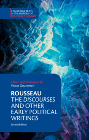Rousseau: <I>The Discourses</I> and Other Early Political Writings