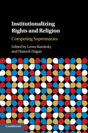 Institutionalizing Rights and Religion