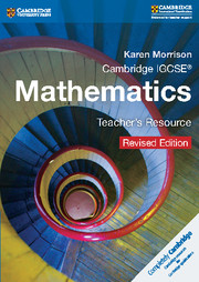 Cambridge IGCSE® Mathematics Teacher's Resource CD-ROM Revised Edition