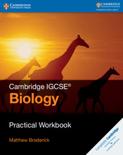 Cambridge IGCSE™ Biology Practical Workbook