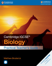 Cambridge IGCSE® Biology Practical Teacher's Guide with CD-ROM