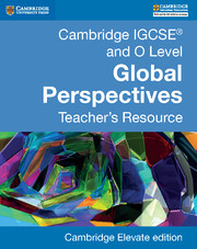 Cambridge IGCSE® and O Level Global Perspectives