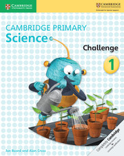 Cambridge Primary Science Challenge 1