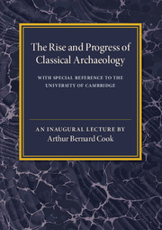 The Rise and Progress of Classical Archaeology