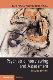 Psychiatric Interviewing and Assessment
