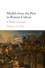 Models from the Past in Roman Culture