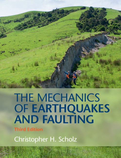 Mechanics Of Faulting Chapter Three The Mechanics Of Earthquakes And Faulting