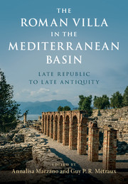 The Roman Villa in the Mediterranean Basin